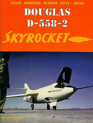 Ginter Books - Naval Fighters: Douglas D558/2 Skyrocket