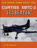 Ginter Books - Naval Fighters: Curtiss XBTC2 Eggbeater