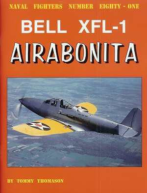 Ginter Books - Naval Fighters: Bell XFL1 Airabonita