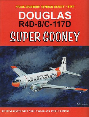 Ginter Books - Naval Fighters: Douglas R4D8/C117D Super Gooney