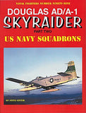 Ginter Books - Naval Fighters: Douglas AD/A1 Skyraider Pt.2 US Navy Squadrons
