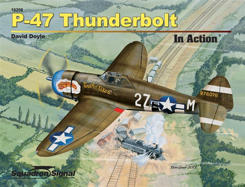 Squadron Signal P-47 Thunderbolt In Action