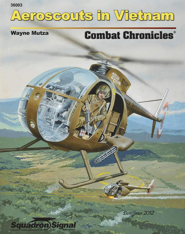 Squadron Signal Aeroscouts in Vietnam Combat Chronicles