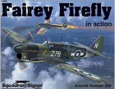 Squadron Signal Fairey Firefly in Action