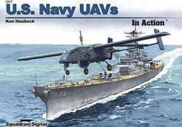 Squadron Signal US Navy UAVs in Action