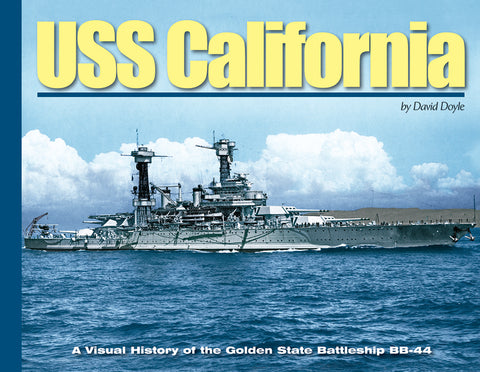 Military Miniatures In Review - USS California: A Visual History of the Golden State Battleship BB44