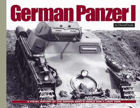 Military Miniatures In Review - German Panzer I: A Visual History of the German's Army WWII Early Light Tank