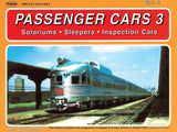 White River Passenger Cars Volume 3: Solariums, Sleepers & Inspection Cars