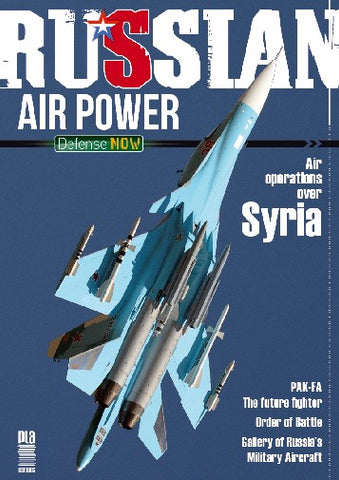 PLA Editions Defense Now 1: Russian Air Power