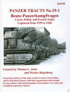 Panzer Tracts No.19-1 Beute-PzKpfw Czech, Polish & French
