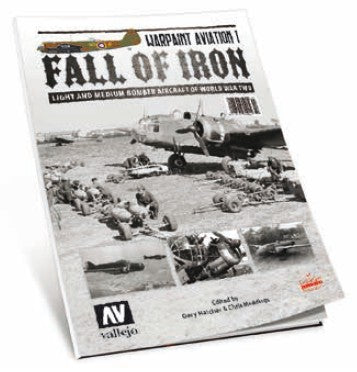 Vallejo Books - Warpaint Aviation 1: Fall of Iron Book