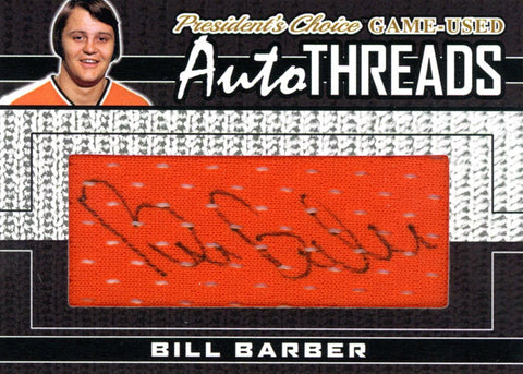 Bill Barber AutoTHREADS #'d 1/1