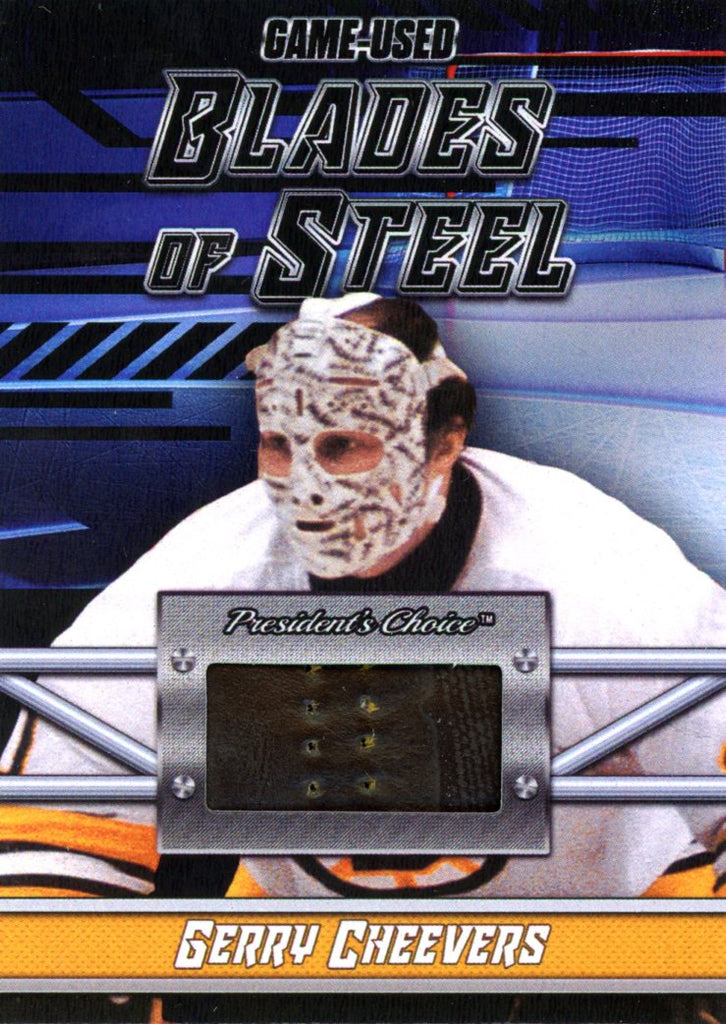 Gerry Cheevers Blades of Steel #'d 4/5