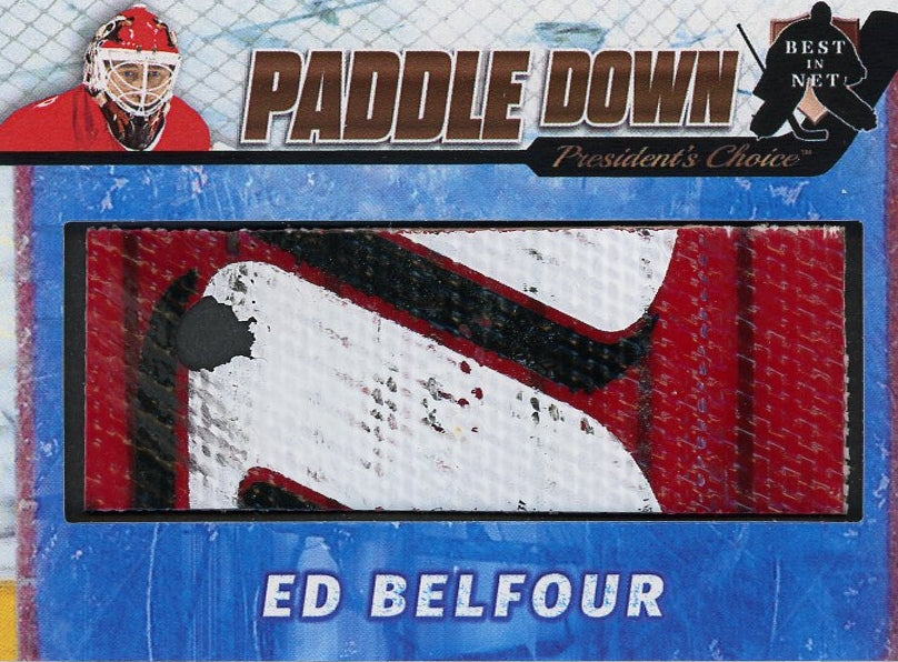 Ed Belfour (Chicago) Paddle Down /3