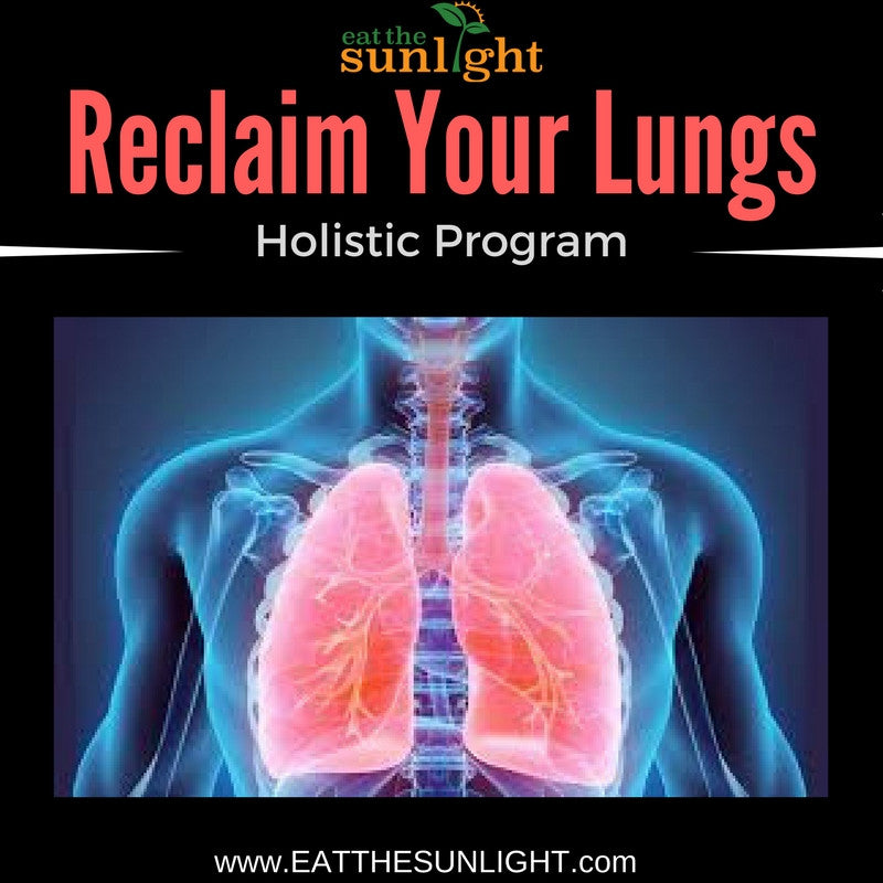 Reclaim Your Lungs Holistic Program (3 Mo Supply of Tea Included)