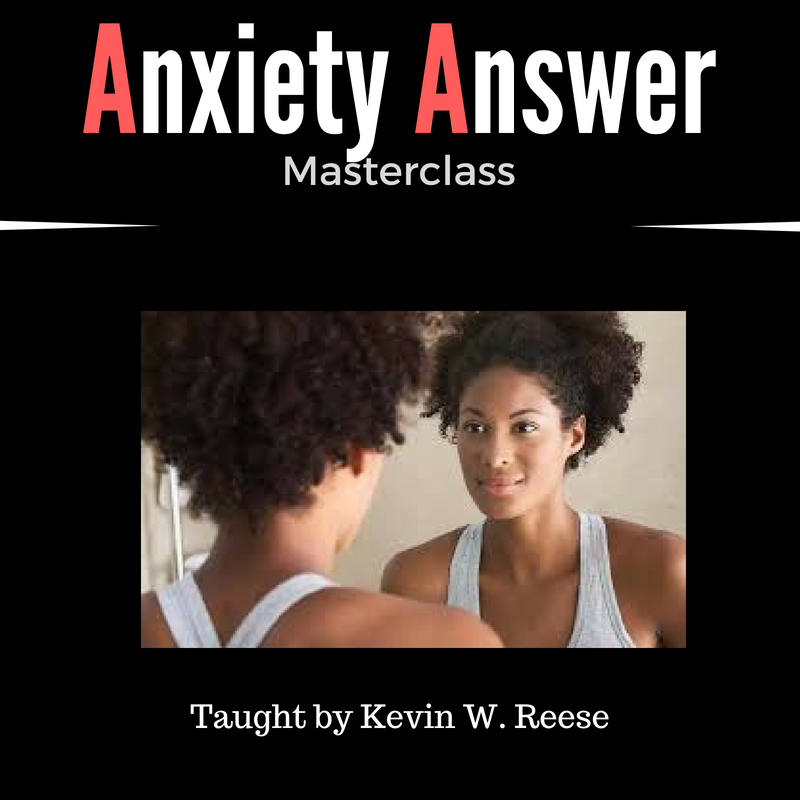 MASTERCLASS: The Anxiety Answer
