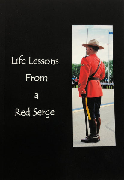 Life Lessons From a Red Serge