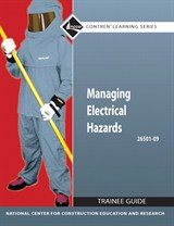 Managing Electrical Hazards Trainee Guide