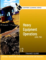 Heavy Equipment Operations Level 2 Trainee Guide, Paperback, 2nd Edition