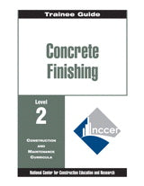 Concrete Finishing Level 2 Trainee Guide, Binder