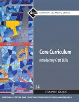 Core Curriculum Trainee Guide, 2009 Revision, Paperback, 4th Edition