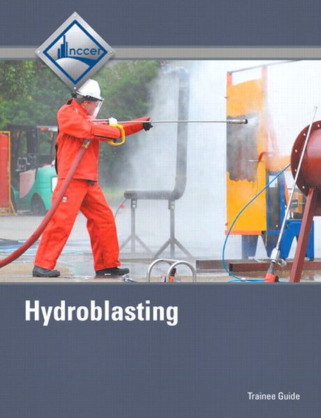 NCCER Hydroblasting Trainee Guide, 2nd Edition