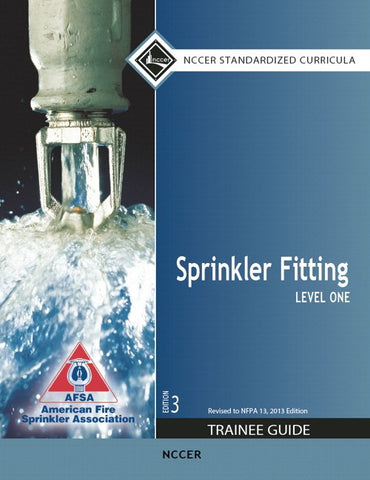 NCCER Sprinkler Fitting Level 1 Trainee Guide, 3rd Edition