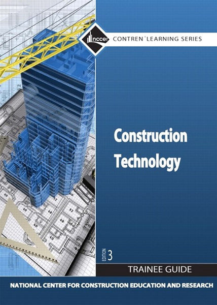 NCCER Construction Technology Trainee Guide 3rd Edition