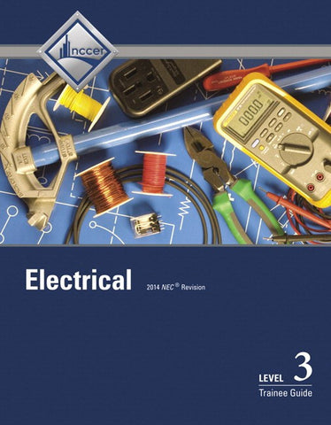 NCCER Electrical Level 3 Trainee Guide, 8th Edition