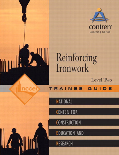 NCCER Reinforcing Ironwork Level 2 Trainee Guide