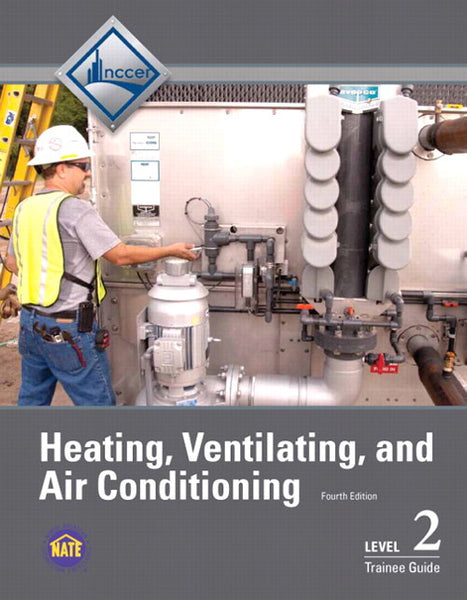 NCCER HVAC Level 2 Trainee Guide, 4th Edition