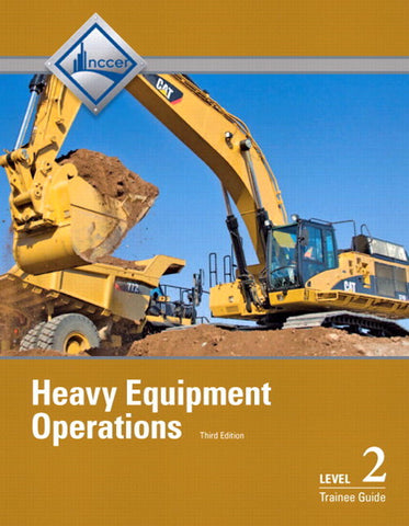 NCCER Heavy Equipment Operations Level 2 Trainee Guide