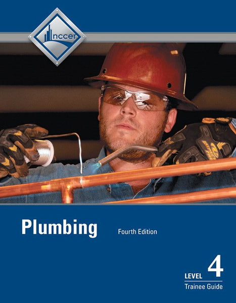 NCCER Plumbing Level 4 Trainee Guide, 4th Edition