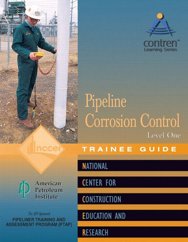 NCCER Pipeline Corrosion Control Level 1 Trainee Guide, Paperback