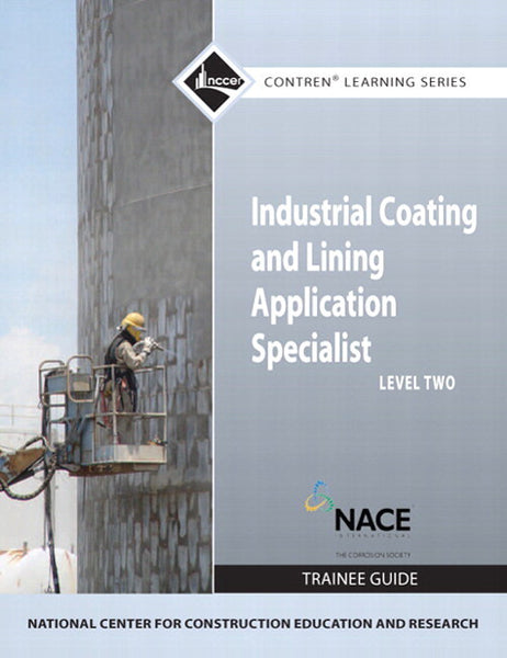 NCCER Industrial Coatings Level 2 Trainee Guide