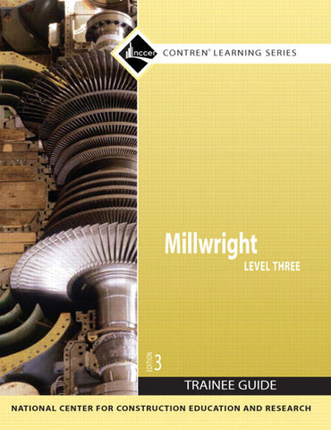 Millwright Level 3 Trainee Guide, Paperback, 3rd Edition
