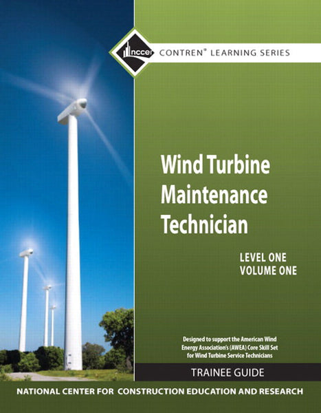 NCCER Wind Turbine Maintenance Level 1 Volume 1 Trainee Guide POD