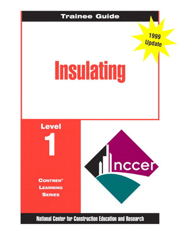 NCCER Insulating Level 1 Trainee Guide