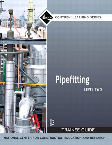 Pipefitting: Level Two Trainee Guide B/O Aug 4th 2017