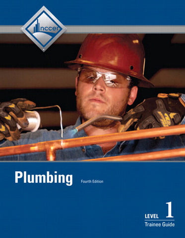 NCCER Plumbing Level 1 Trainee Guide, Paperback, 4th Edition