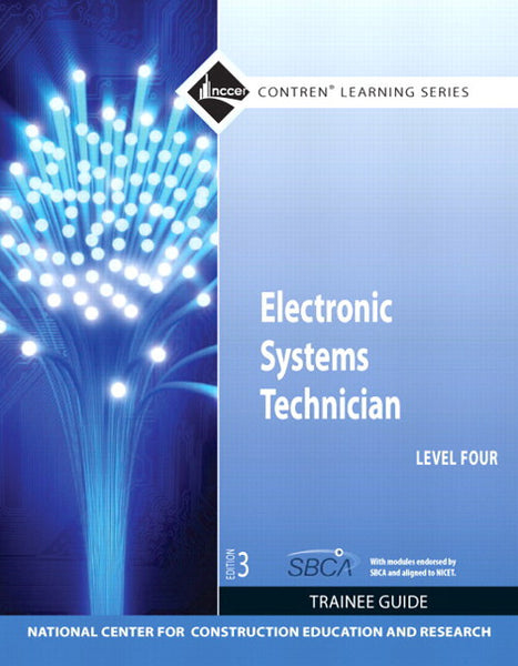 NCCER Electronic Systems Technician Level 4 Trainee Guide