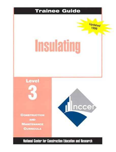 NCCER Insulating Level 3 Trainee Guide