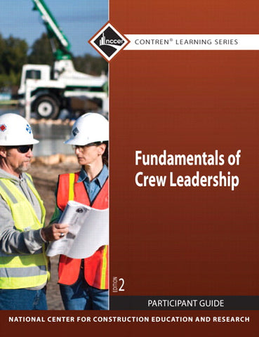 Fundamentals of Crew Leadership Participant Guide, 2nd Edition