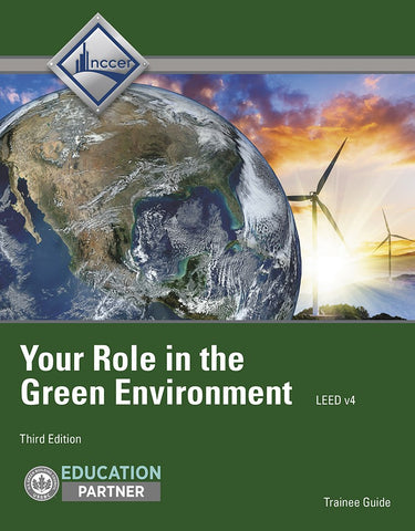 NCCER Your Role in the Green Environment Trainee Gd, 3rd Edition