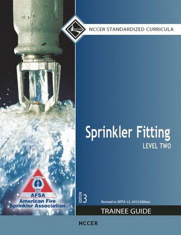 NCCER Sprinkler Fitting Level 2 Trainee Guide, 3rd Edition