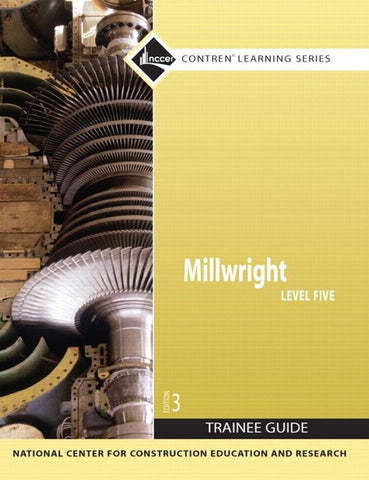 Millwright Level 5 Trainee Guide, Paperback, 3rd Edition