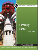 CARPENTRY FORMS LEVEL 3 TRAINEE GUIDE