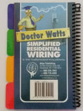 Doctor Watts Simplified Residential Wiring