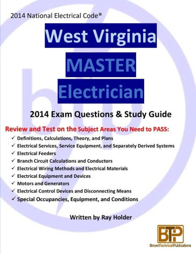 West Virginia 2014 Master Electrician Study Guide