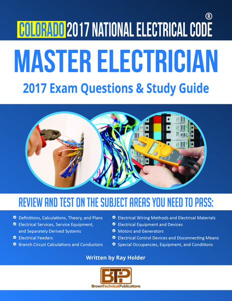 Colorado 2017 Master Electrician Study Guide